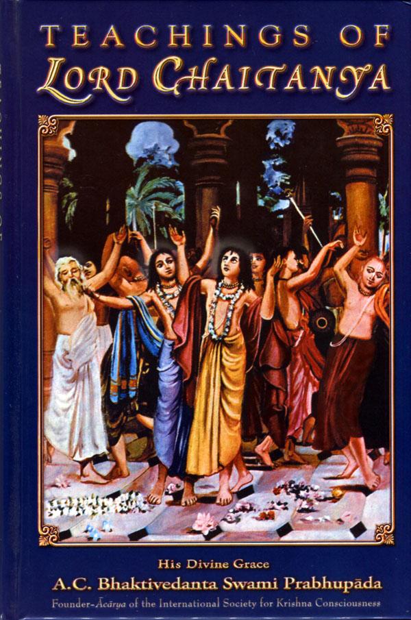Teachings of Lord Caitanya - 1968 Edition -- A.C. Bhaktivedanta Swami Prabhupada